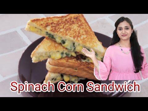 Spinach Corn Cheese Sandwich | Breakfast / Lunch Box Recipe by Priyanka Rattawa