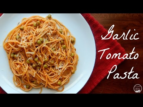 Garlic Tomato Pasta | Easy Dinner Recipes | The Sweetest Journey