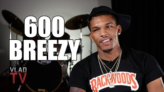 600 Breezy on Switching GD to BD, Getting Shot Twice a Year for 3 Years