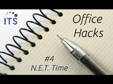 Time Management Tips - NET Time - Office Hack #4