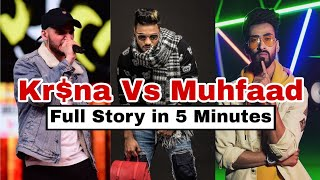 Muhfaad vs Krishna  Full Story