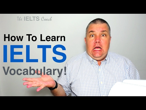 How To Learn IELTS Vocabulary