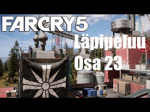 Far Cry 5 | Läpipeluu | Osa 23 | Outpostien Valtailua 1/2 | Suomi/Finland/FIN