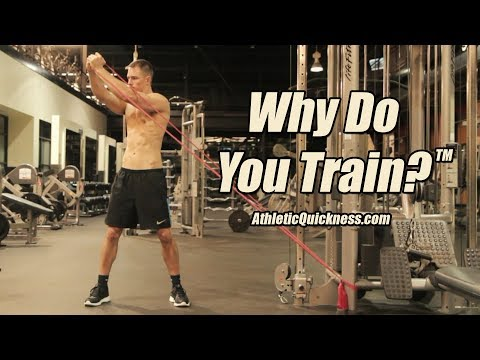 Why Do You Train? Resistance Band Exercises by AthleticQuickness com