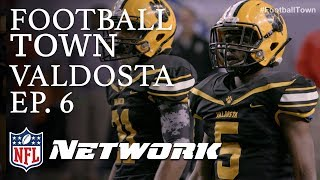 Valdosta Wildcats Compete for the State Championship | Football Town Ep. 6 | NFL Network