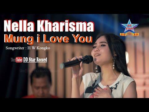 Nella Kharisma Mung I Love You
