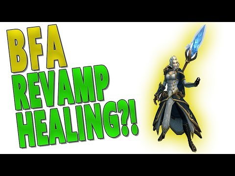 Should Healing be Revamped/Changed for Battle for Azeroth (BfA) - Healing Design Changes Overtime