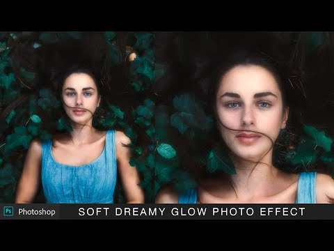 Soft and Dreamy Photos in Photoshop - Dream Glow Effect Tutorial