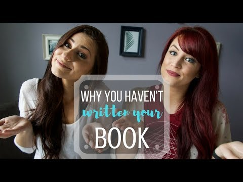 Why You Haven't Written Your Book Yet | Collab with ThisIsKaila