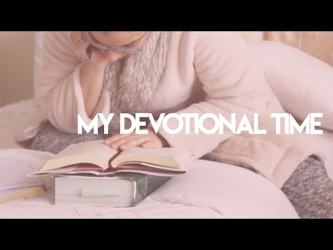 My Devotional Time + Resources (Highly Requested)