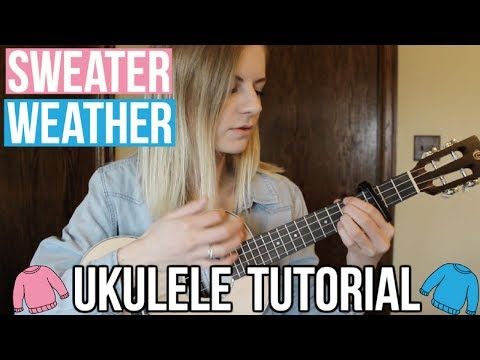 Sweater Weather The Neighborhood Easy Ukulele Tutorial