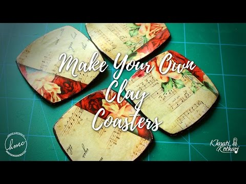 How to make your own Coasters using Clay [DIY Video Tutorial]