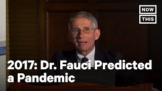 Dr. Fauci Predicted a Pandemic Under Trump in 2017 | NowThis