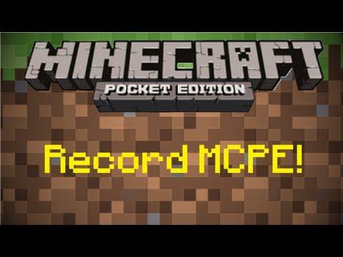How to Record Minecraft Pocket Edition (No Jailbreak)