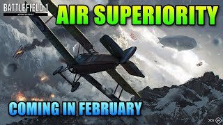 Air Superiority Coming In Apocalypse! | Battlefield 1 DLC News