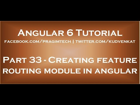 Creating feature routing module in angular