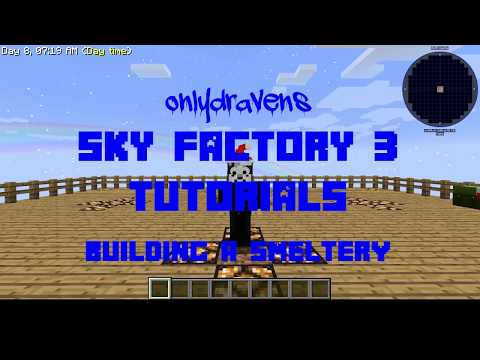 Minecraft Sky Factory 3:  How To Build A Smeltery