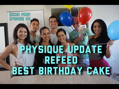 Physique Update | The Best Birthday
