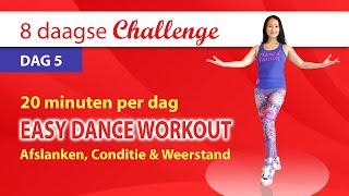 Dag 5 💥𝟴 𝗗𝗔𝗔𝗚𝗦𝗘 𝗖𝗛𝗔𝗟𝗟𝗘𝗡𝗚𝗘💥 Easy Dance Workout voor Afslanken en Conditie   Dance Passion