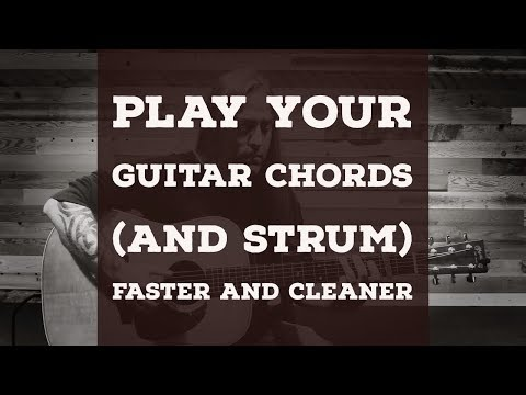 3 Tips to Fix Your Chords and Strumming
