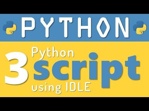 Python tutorial 3: How to create Python Script using IDLE by Manish Sharma