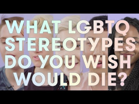 LGBTQ+ Stereotypes That NEED to Die