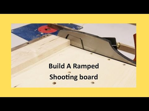 Build A Ramped Shooting Board