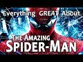 Everything GREAT About The Amazing Spider Man 2012