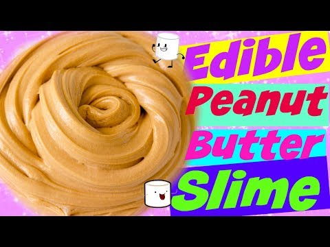Edible Peanut Butter Marshmallow Slime (Fast Fun Fix Friday)  Peanut Butter Edible Slime DIY