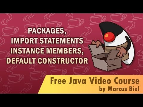 Java for Beginners 4 - packages, import statements, instance members, default constructor
