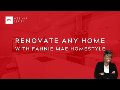 Fannie Mae Homestyle - Make Any Home New with only 5% Down (Investors Allowed)