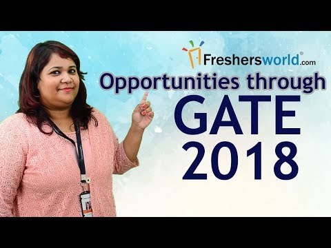 Opportunities through GATE 2018 - Recruitment Notifications, PSU Jobs, Careers, M.Tech Admissions