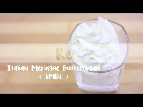 Italian Meringue Buttercream - IMBC
