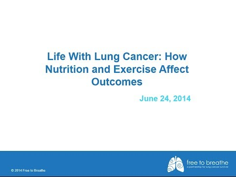 Life with Lung Cancer: How Nutrition and Exercise Affect Outcomes