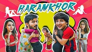 HARAMKHOR | Hunny Sharma | feat - Swagger sharma