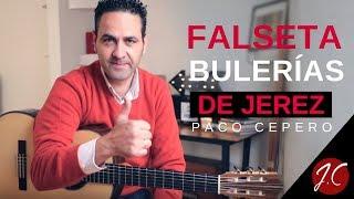 FALSETA BULERÍAS DE JEREZ, PACO CEPERO. Jerónimo de Carmen-Guitarra Flamenca