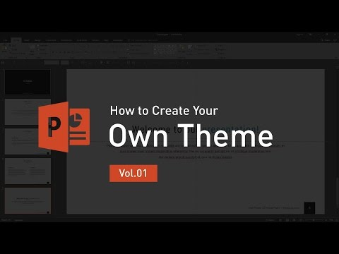 How to create your own theme [Vol.01] - PowerPoint Tutorial