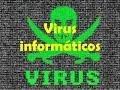 Los 10 Virus Informaticos Mas Famosos De La Historia