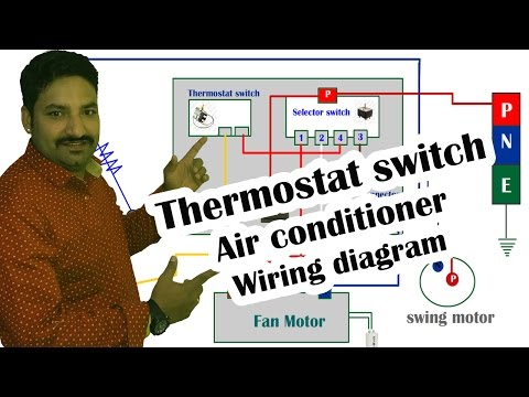 Thermostat switch Air conditioner wiring diagram - Hindi
