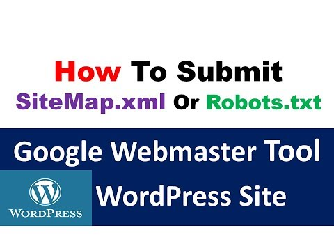 How To Submit WordPress Site Sitemap.xml or Robots.txt  To Google Webmaster Tool || SEO