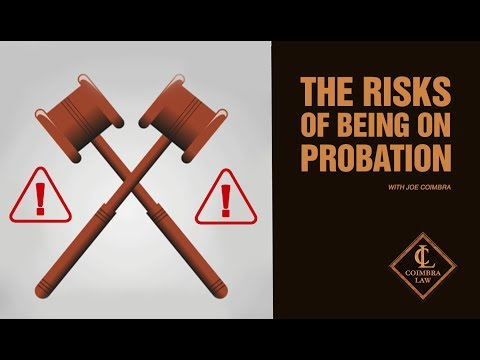 Why Is Being on Probation More Dangerous Than You Think? | Criminal Defense Attorney