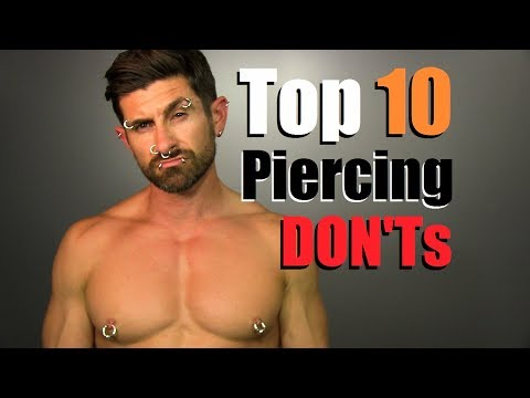 TOP 10 Piercing DON'Ts! How To Avoid STUPID Piercings & Looking TRASHY