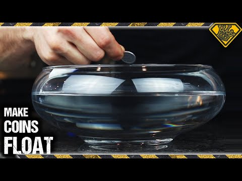 Making Coins Float On Water
