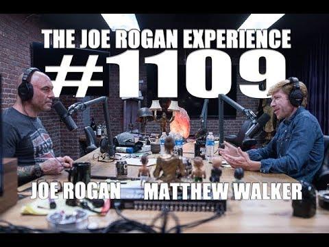 Joe Rogan Experience #1109 - Matthew Walker