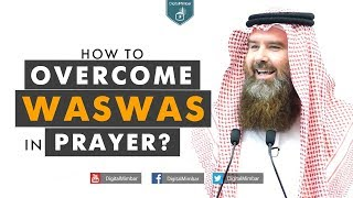 How to Overcome Waswas in your Worship? - AbdurRaheem McCarthy