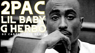 Lil Baby Ft G Herbo, 2Pac - The Bigger Picture (2020 REMIX HD)
