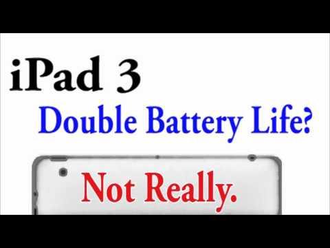 iPad 3 Double Battery Life? Not Really.