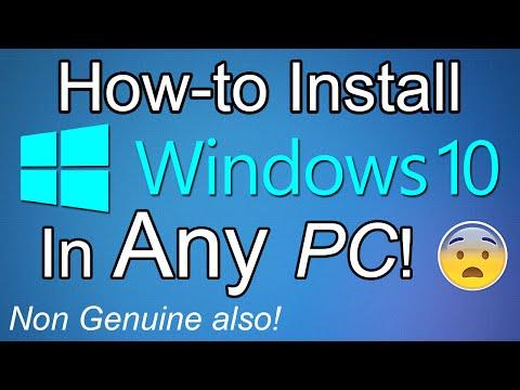 Install Windows 10 in ANY PC! Non-Genuine also! [FINAL VERSION]