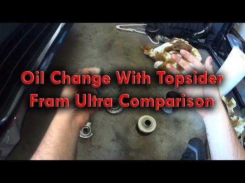 Oil Change With Topsider Fram Ultra Comparison