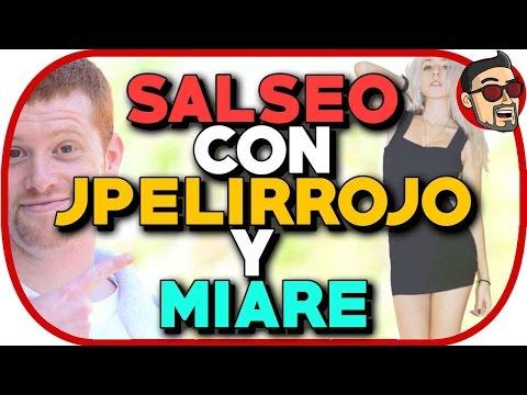Salseo Con Jpelirrojo Y Miare